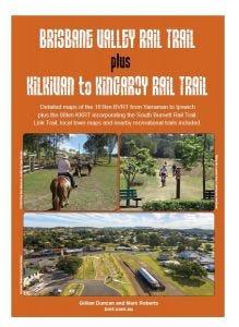Brisbane Valley and Kilkivan to Kingaroy Rail Trail Guide