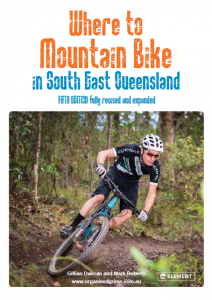 Where To MTB in South East Queensland Book - 5th Edition | 99 Bikes