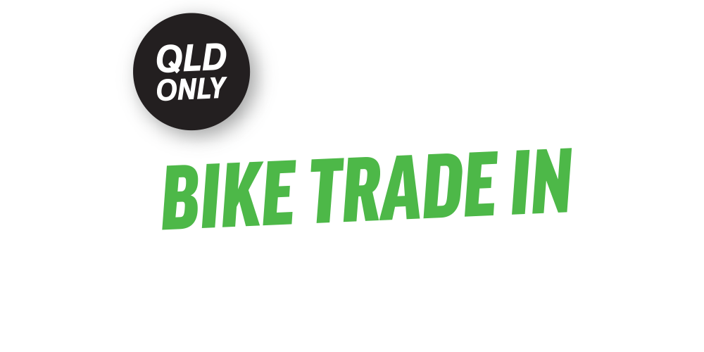 Bike Trade In | QLD Only